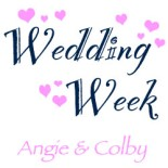 Wedding Wednesday:  Wedding Week Kickoff