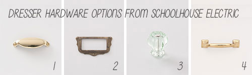 Dresser Makeover Hardware Options From Schoolhouse Electric